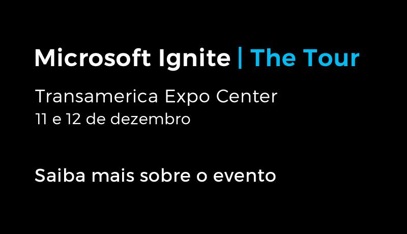 Microsoft Ignite – The Tour São Paulo